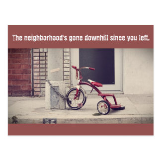 There goes the neighborhood postcard