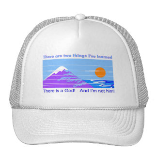There is a God and I'm not him Mesh Hats