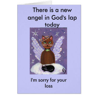 There is a new angel in God's lap today,... Card