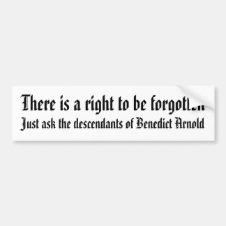There is a right to be forgotten bumper sticker