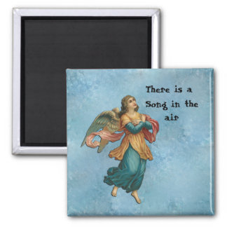 There Is A Song In The Air Square Magnet