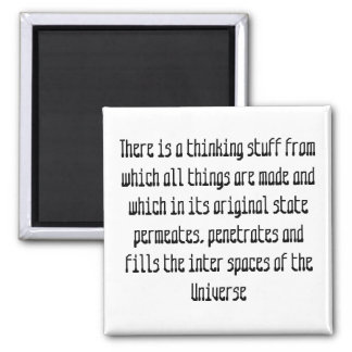 There is a thinking stuff from whi... - Customized Square Magnet