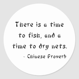 There is a time to fish, and a time to dry nets round sticker