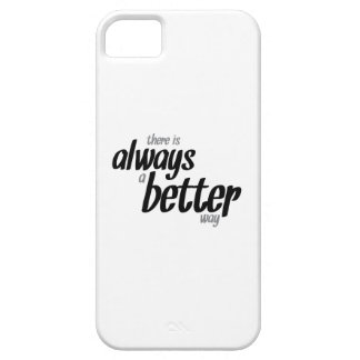 there is always a better way iPhone 5 cases