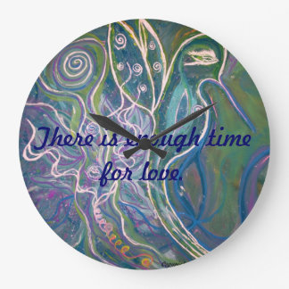 There is enough time for love. clocks