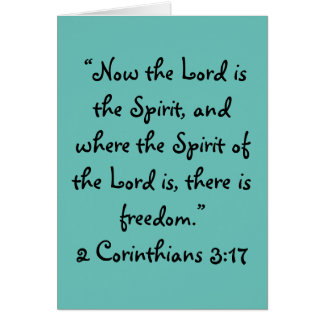 """""""There is freedom"""" Scripture Greeting Card"""