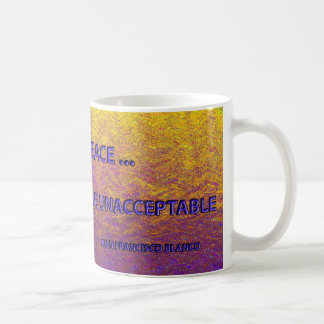 THERE IS INNER PEACE...ONCE YOU ACCEPT... COFFEE MUG