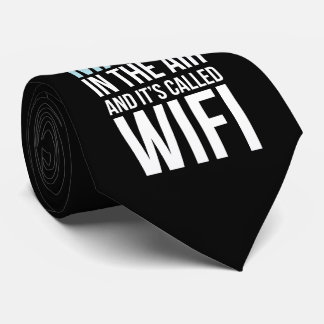 There Is Magic In The Air Called Wi-Fi Tie