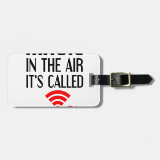 There is Magic In the air it's called wifi Luggage Tag