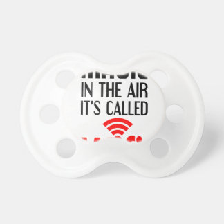 There is Magic In the air it's called wifi Pacifier