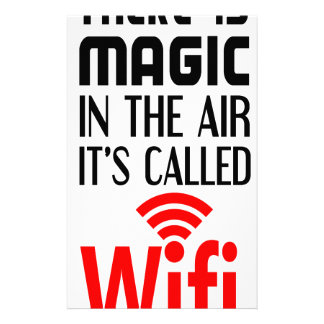 There is Magic In the air it's called wifi Stationery