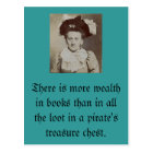 There is more wealth in books... postcard