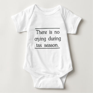 There is no crying during tax season tshirt