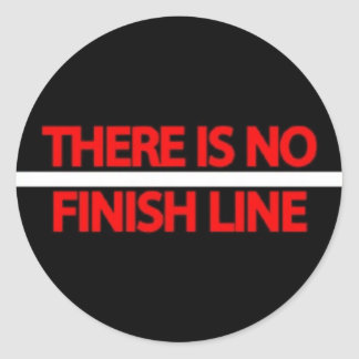 There Is No Finish Line Classic Round Sticker