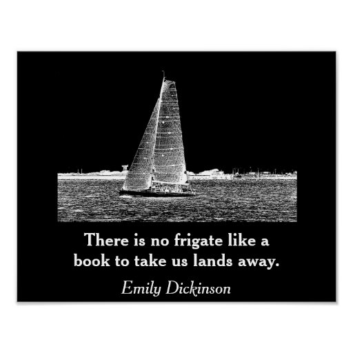 There is no frigate _ Emily Dickinson -art print