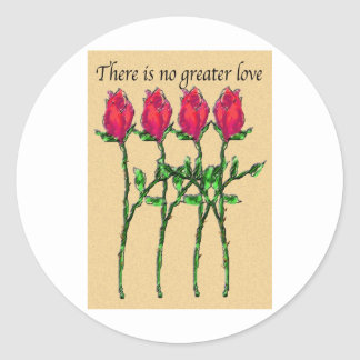 There Is No Greater Love Classic Round Sticker
