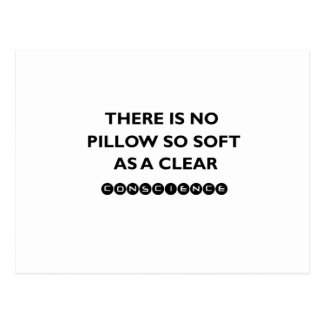 there is no pillow so sofe as a clear conscience postcard