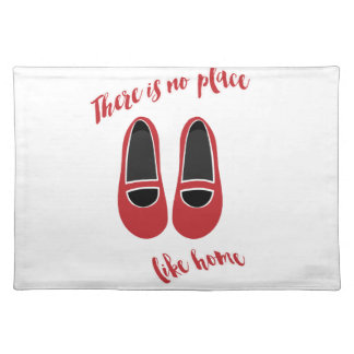 There is no place like home placemat