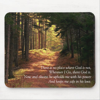 There is no place where God is not Mousepads