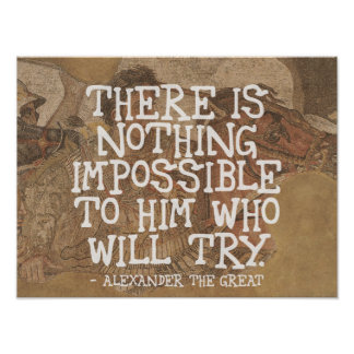 There is nothing impossible - Motivational Quote Poster