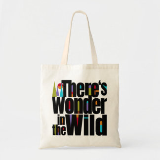 There's Wonder in the Wild. Adventure.Travel Tote Bag