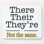 There, Their and They're. Mouse Mats