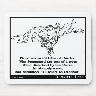 There was an Old Man of Dundee Mousepad
