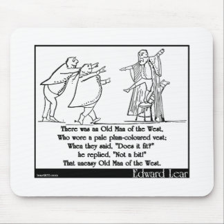 There was an Old Man of the West Mousepads