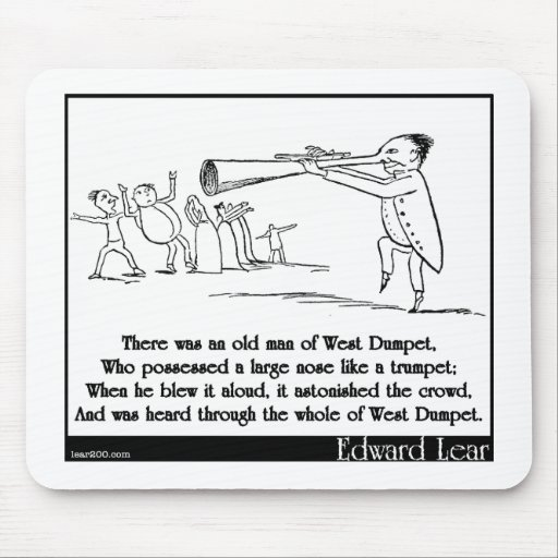There was an old man of West Dumpet Mousepad