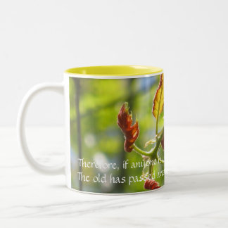Therefore, if anyone is in Christ, he... Two-Tone Coffee Mug