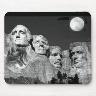 There's a Kitty on Mount Rushmore! Mouse Pad