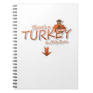 Theres a Turkey inthis Oven Thanksgiving Pregnancy Notebooks