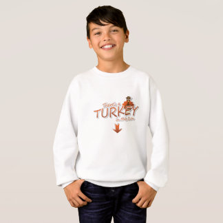Theres a Turkey inthis Oven Thanksgiving Pregnancy Sweatshirt