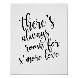 There's always room for s'more love Gold 8x10 Sign