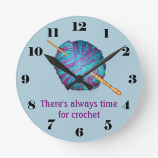 There's always time for crochet with hook and yarn round clock