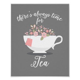 There's Always Time for Tea Floral Teacup Print