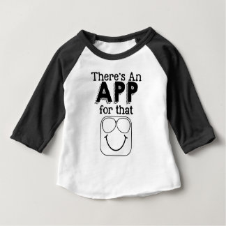 Theres an app for that baby T-Shirt