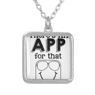 Theres an app for that silver plated necklace