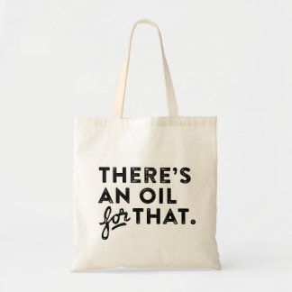 There's an Oil for that Essential Oil Tote Bag