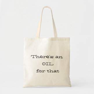 There's an Oil for that Tote