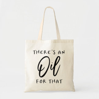 There's an Oil for That Tote Bag