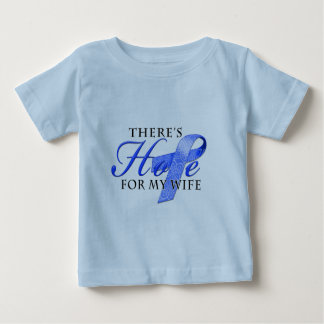There's Hope for Colon Cancer Wife Tshirt
