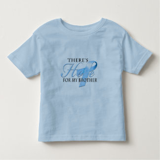 There's Hope for Prostate Cancer Brother Toddler T-shirt