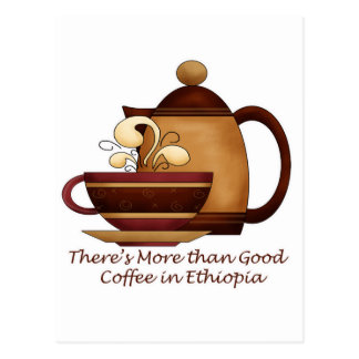 There's More than Good Coffee in Ethiopia Postcard