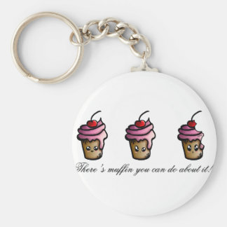 There's muffin you can do about it keychain
