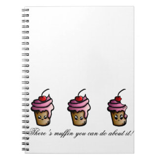 There's muffin you can do about it notebooks