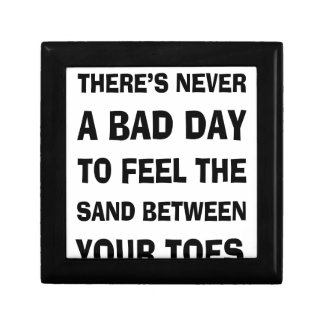 There's Never a Bad Day To feel The Sand Between Y Gift Box