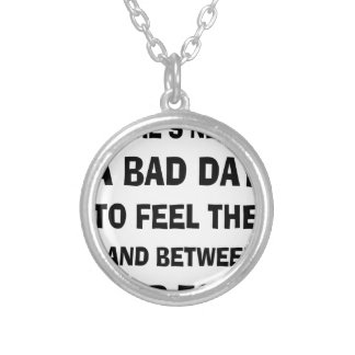 There's Never a Bad Day To feel The Sand Between Y Silver Plated Necklace