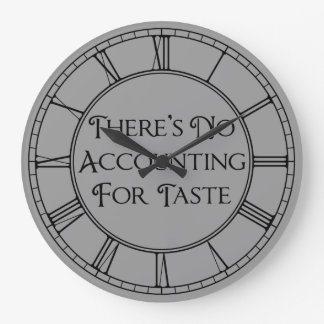 There's No Accounting For Taste Clocks