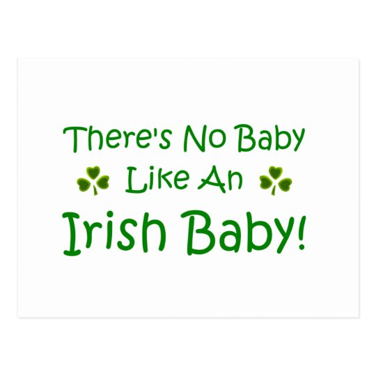 There's No Baby Like An Irish Baby Postcard